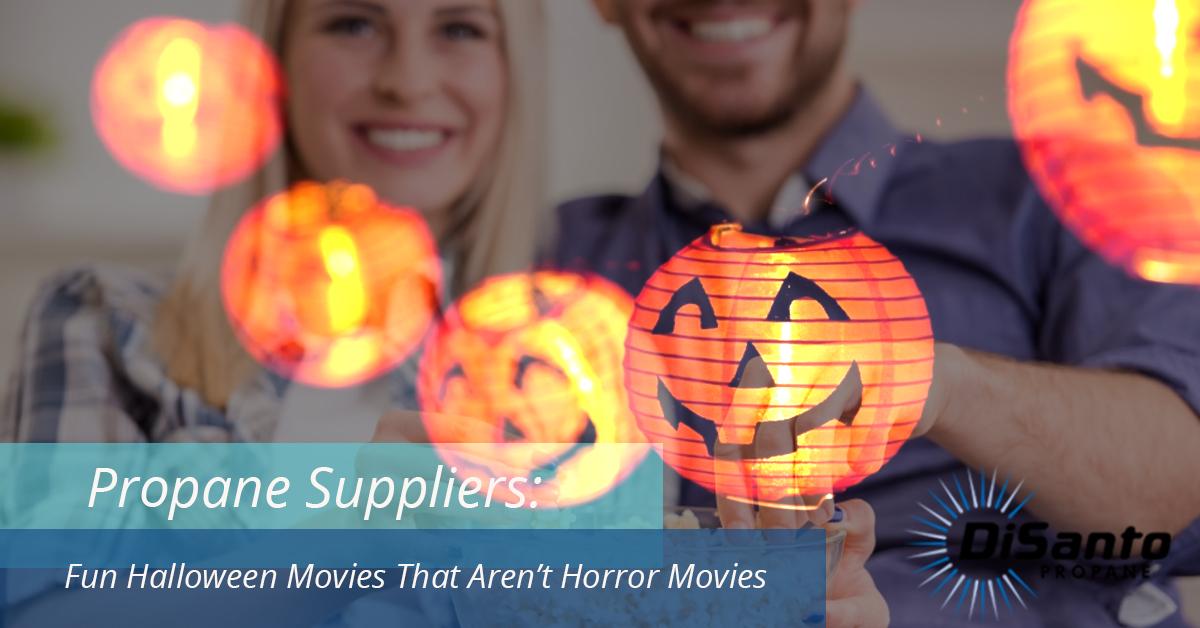 Propane Supplier New York | Fun Halloween Movies That Aren't ...