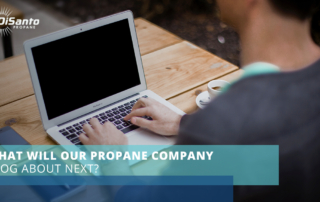 What Will Our Propane Company Blog About Next